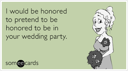 Ro5zMCpretending-honor-wedding-new-wedding-ecards-someecards